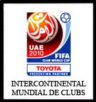 INTERCONTINENTAL - MUNDIAL DE CLUBS